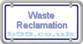 waste-reclamation.b99.co.uk